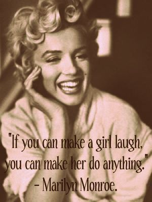 Marilyn Monroe - If You can make a girl laugh