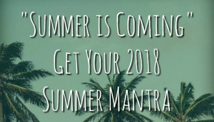 Summer is Coming: Get Your 2018 Astrology Summer Mantra For Every Sign