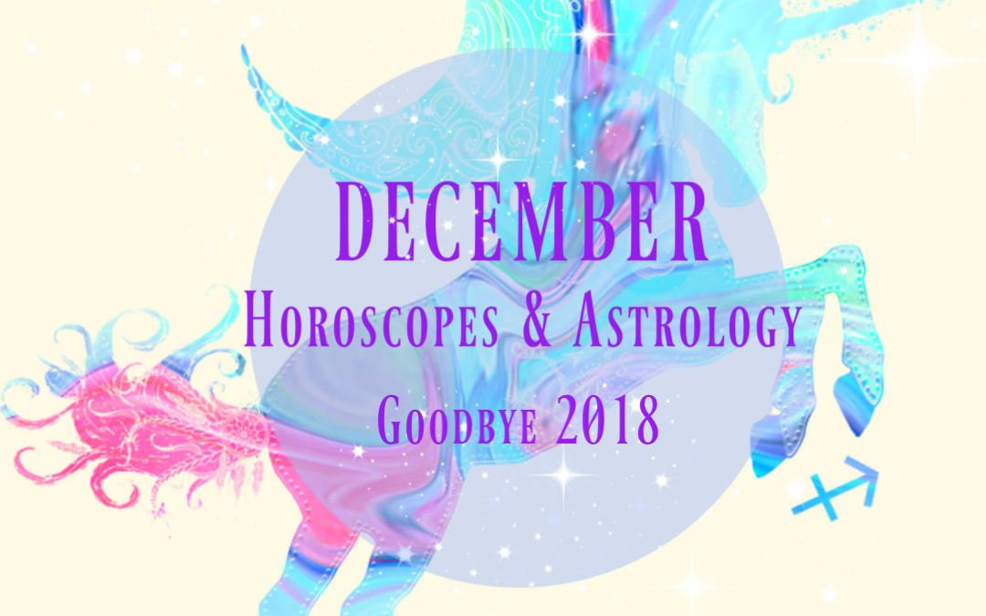 December 2018 Horoscopes and Astrology