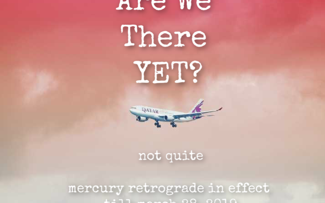 Mercury Retrograde: March 5-28 2019