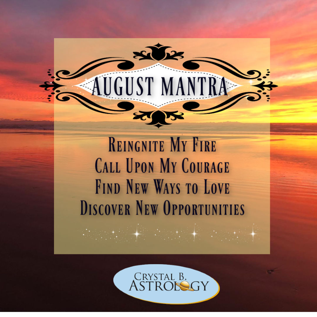 August 2019 Horoscopes and Astrology - Crystal B  Astrology