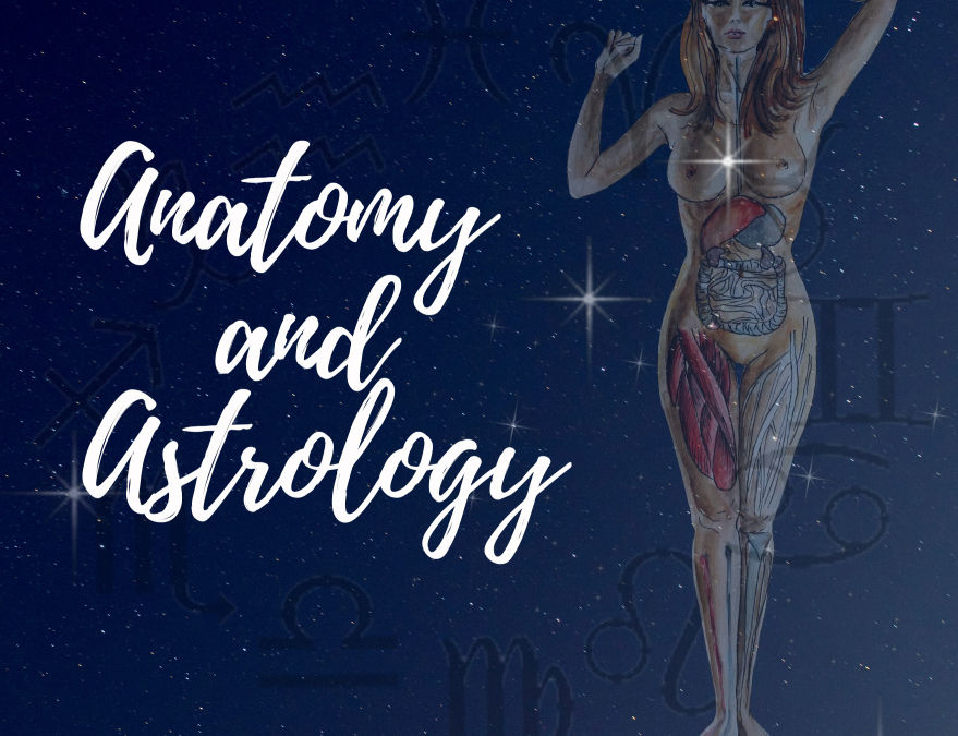 Medical Astrology: Connections Between Anatomy and the Planets
