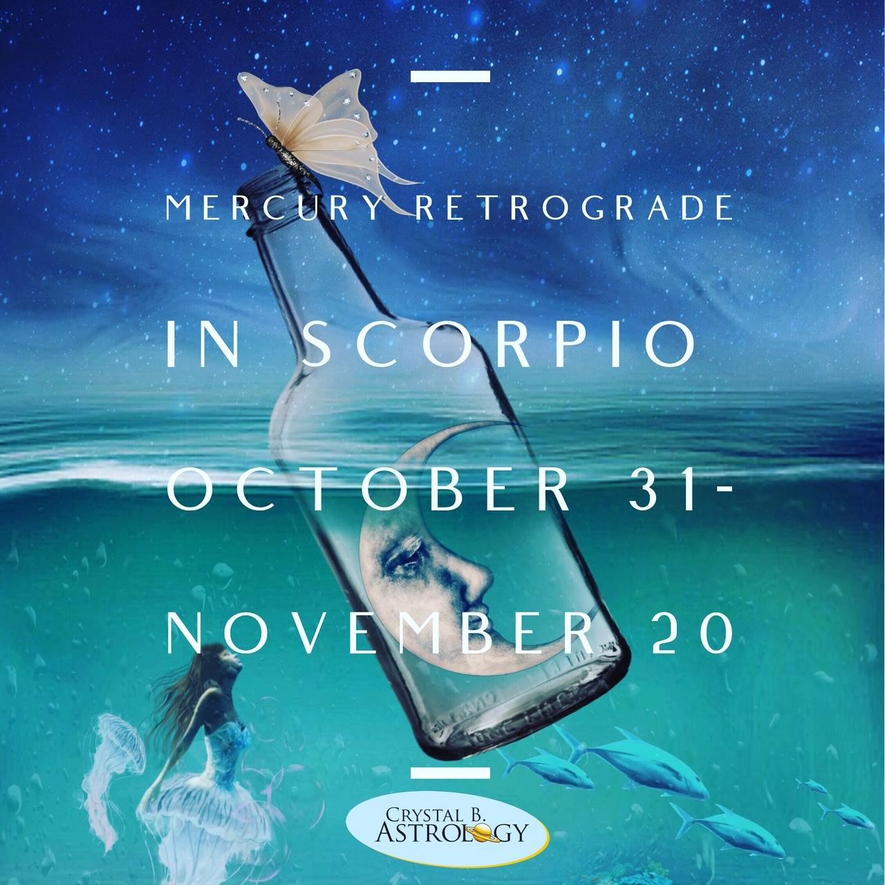 Mercury Retrograde in Scorpio: Oct 31-Nov 20
