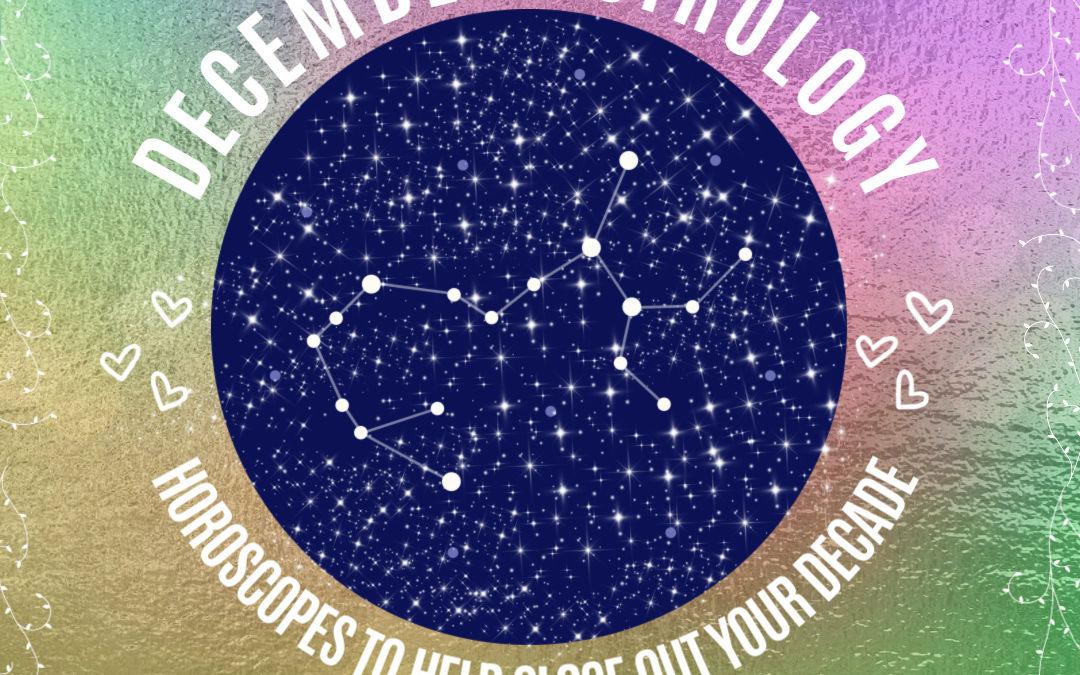 December 2019 Horoscopes and Astrology